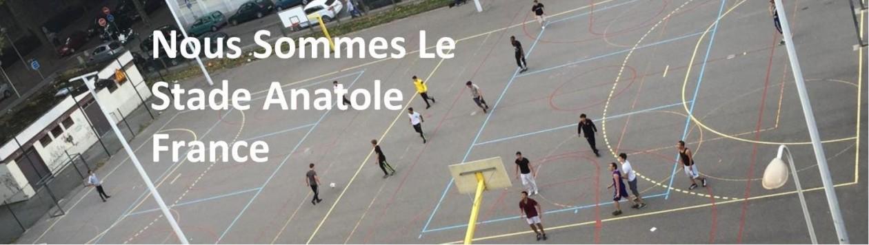 Nous Sommes Le Stade Anatole France